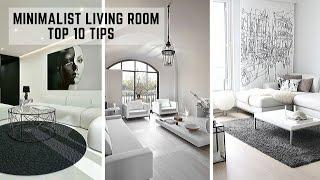 MINIMALIST LIVING ROOM TIPS | INTERIOR DESIGN