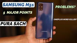 Samsung Galaxy M51 Review - Problems? OnePlus Nord Vs Samsung M51