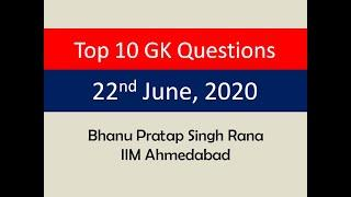 Top 10 GK Questions - 22nd June, 2020 II Daily GK Dose
