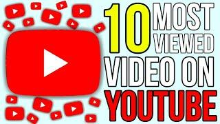 Top 10 Most Viewed YouTube Video in World 2020