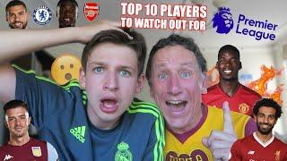 Top 10 PLAYERS to WATCH OUT when PREMIER LEAGUE RETURNS