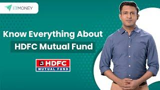 HDFC Mutual Fund: Know Everything about Company, Team, Top HDFC Funds, Fund Managers (in Hindi)
