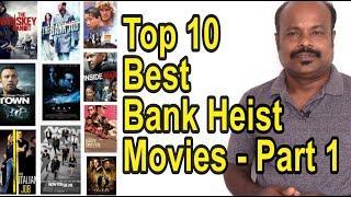 Top 10 Best Bank Heist Movies List of All Time Part 1 - #Jackiesekar | #JackieCinemas