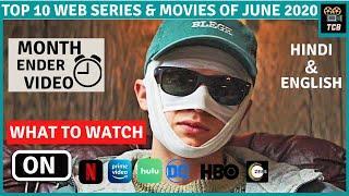 Top 10 Best Web Series & Movies Released in June 2020 Hindi & English | Month Ender Video June 2020