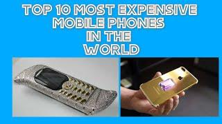 Top 10 Most Expensive Mobile Phones In The World | TOP 10 World's Most Powerful Smartphones In World