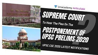 Supreme Court to hear plea on postponement of UPSC Prelims 2020 | UPSC CSE latest notifications