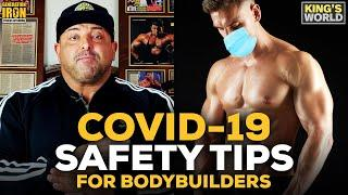 King Kamali's Top 10 COVID-19 Safety Tips For Bodybuilders | King's World