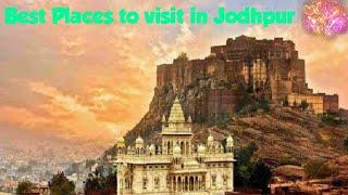 Top 10 beautiful place to visit in Jodhpur