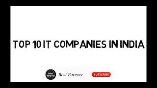 Top 10 IT Companies in India 2020    Information Technology Companies In India    Best It Companies
