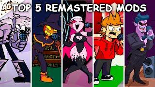 Top 5 Remastered Mods - Friday Night Funkin'