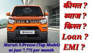 Maruti S-Presso (Top Model) : EMI, Down Payment, On road price, Interest, Loan Amount    BikeBone   