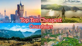 Top 10 Cheapest Countries in the World to Live and Work