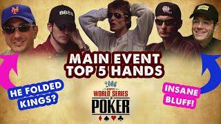 2006 WSOP Main Event - Top 5 Hands | World Series of Poker