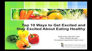 Top 10 Ways to Get Excited and Stay Excited About Eating Healthy