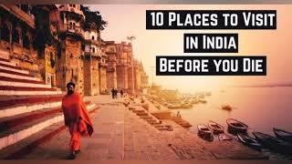 Top 10 places in India/top place in India to visit /for foreigner