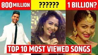 Top 10 Most Viewed Songs in India   Most Viewed Indian/Bollywood Songs on YouTube