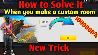 How to solve room full problem in freefire || free fire custom room problem solve hindi ||
