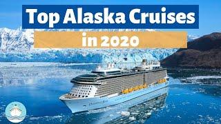 Top 10 Alaska Cruises of 2020