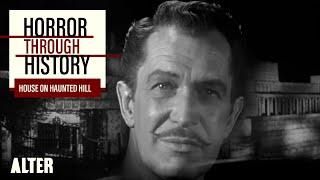 HOUSE ON HAUNTED HILL (1959) | ALTER: Horror Through History | Classic Vincent Price Horror Film
