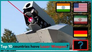 Top 10 Countries Which have Laser Weapon System ? | Most power Weapons |World Conflict