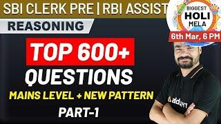 RBI Assistant Mains | Reasoning | Top 600+ Questions Mains Level+New Pattern (पार्ट 1)