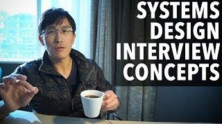 Systems Design Interview Concepts (for software engineers / full-stack web)