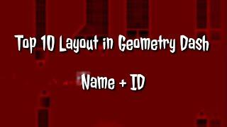 Top 10 Layout Level In Geometry Dash