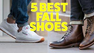 The Top 5 BEST Fall Shoes Every Guy NEEDS!