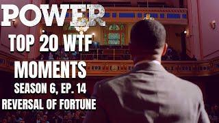Top 20 WTF Moments | Power Season 6 Episode 14 Reaction