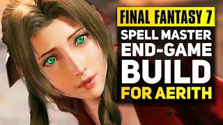Final Fantasy 7 Remake - Ultimate Support Mage Build for Aerith | FF7 Remake Advanced Combat Guide