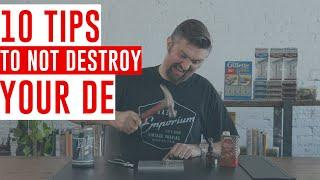 10 Tips to NOT Destroy Your Double Edge Safety Razors!