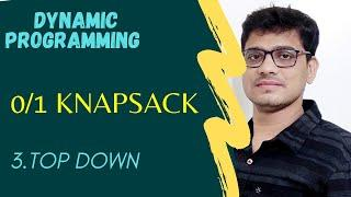 26. 0/1 Knapsack Problem: Top Down Program