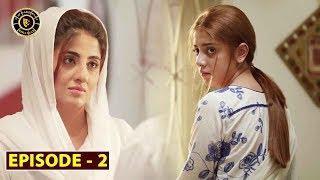 Mera Dil Mera Dushman Episode 2 | Alizeh Shah & Noman Sami | Top Pakistani Drama