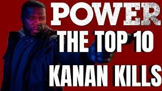 The Top 10 Kanan Kills | Kanan Best Moments Power | Power Season 6 Reaction