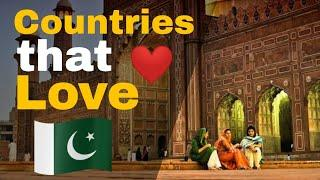 Top 10 Countries That Love Pakistan | Top Allies and Friends of Pakistan | Includes Turkey & China