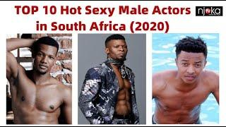 TOP 10 Hot Sexy Male Actors in South Africa (2020) | TOP 10 HOTTEST ACTORS IN SOUTH AFRICA