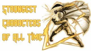 Top 10 Strongest Anime/Manga/Manwha/TV Series/Movies/Web Series/Books/Games Characters OF ALL TIME