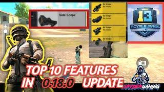 TOP 10 FEATURES   IN 0.18.0 UPDATE || SEASON 13 ||   SIDE SCOPE FEATURES || SPYDER GAMING