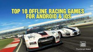 No Internet? No Problem! TOP 10 OFFLINE RACING GAMES FOR ANDROID & iOS