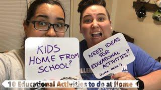 10 Educational Activities to Do at Home with Your Kids | COVID-19 School Closures