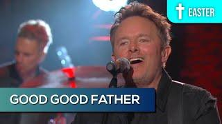 Chris Tomlin: Good Good Father | Good Friday Worldwide