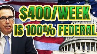 ENTIRE $400/WEEK PAID FOR BY THE FEDERAL GOVERNMENT | FUTURE OF SOCIAL SECURITY & MEDICARE