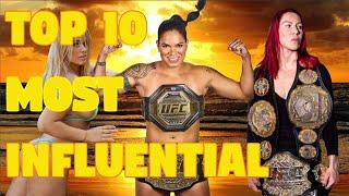 Top 10 Most Influential Woman in MMA