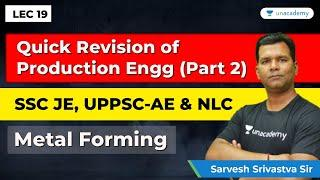 Production Engineering | Lec 19 | Quick Revision for SSC JE Mechanical Engineering, UPPSC AE & NLC