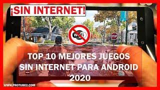 TOP 10 Mejores Juegos sin WIFI ni Internet para Android 2020 ✅ [OFFLINE]