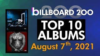 Billboard 200 Albums Top 10 (August 7th, 2021)