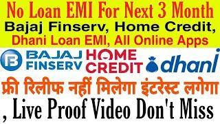 Bajaj Finserv EMI 3 Month Relief | Home Credit EMI Relief | Dhani Loan EMI relief | #EMIRelief #EMI