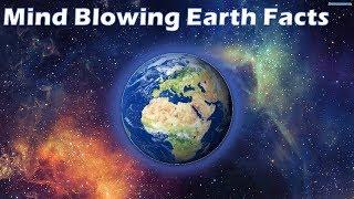 Amazing Facts About Earth Top 10 Facts About Earth That will Blow Your Mind Part 1