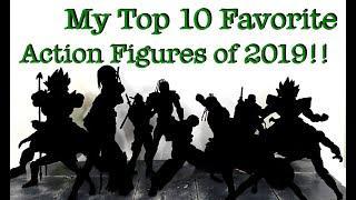My Top 10 FAVORITE Action Figures of 2019