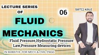 Fluid Mechanics-FM 06/Fluid Pressure,Hydrostatic Pressure Law,Pressure Measuring devices